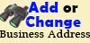 Add or Change Business Address